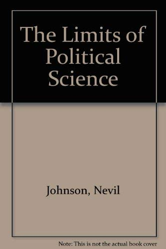 9780198273417: The Limits of Political Science