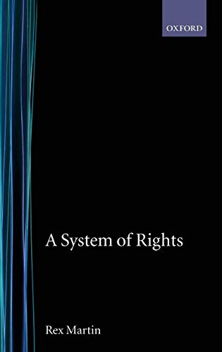 9780198273745: A System of Rights