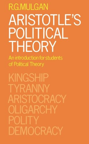 ARISTOTLE'S POLITICAL THEORY An Introduction for Students of Political Theory