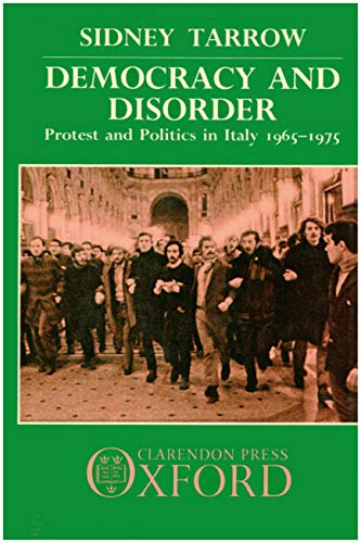 9780198275619: Democracy and Disorder: Protest and Politics in Italy, 1965-1975
