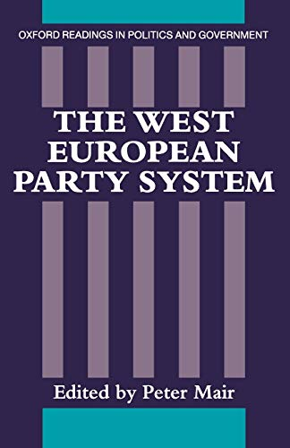 9780198275831: The West European Party System (Oxford Readings in Politics & Government)