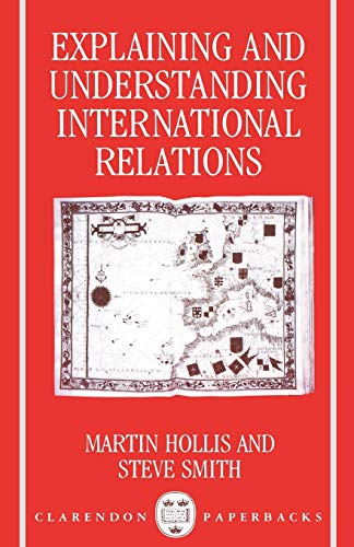 9780198275893: Explaining and Understanding International Relations (Clarendon Paperbacks)