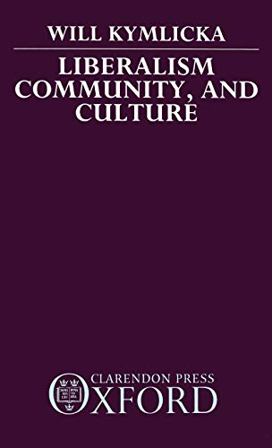 9780198275992: Liberalism, Community, and Culture (Clarendon Paperbacks)