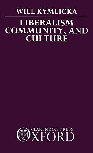 9780198275992: Liberalism, Community, and Culture (Clarendon Paperbacks)