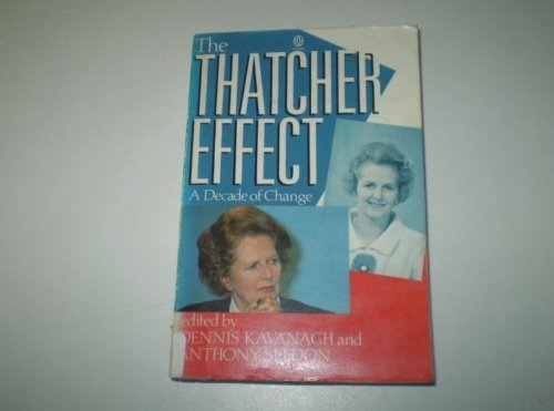 9780198277460: The Thatcher Effect