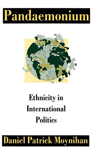 9780198277873: Pandaemonium: Ethnicity in International Politics