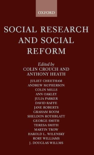 9780198278542: Social Research and Social Reform: Essays in Honour of A. H. Halsey
