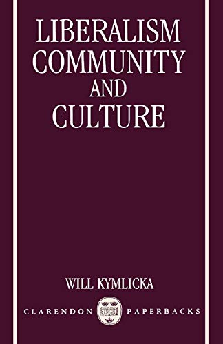 9780198278719: Liberalism, Community, and Culture (Clarendon Paperbacks)