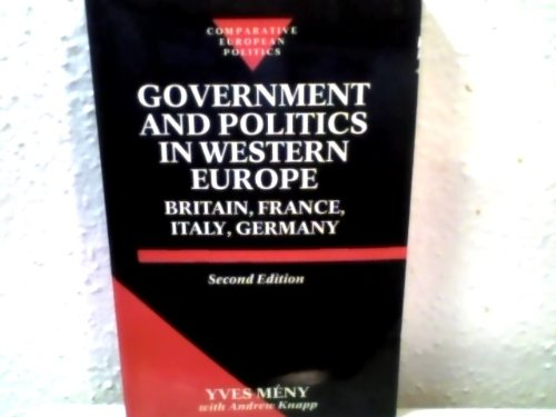 Government and Politics in Western Europe: Britain,: Yves Meny, Andrew
