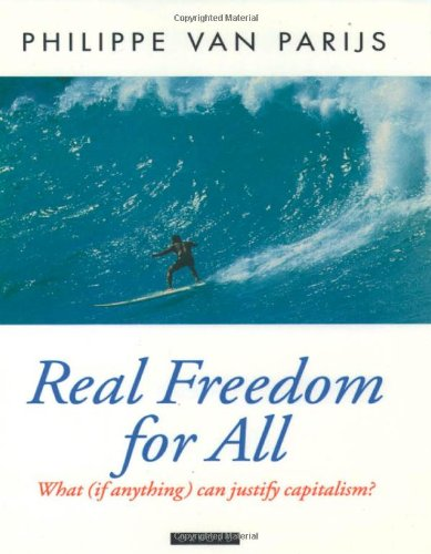9780198279051: Real Freedom for All: What (If Anything) Can Justify Capitalism? (Oxford Political Theory)