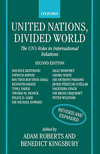 United Nations, divided world : the UN's roles in international relations.: Roberts, Adam & ...