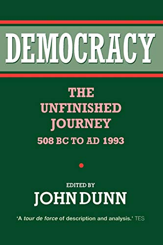 9780198279341: Democracy: The Unfinished Journey, 508 BC to Ad 1993
