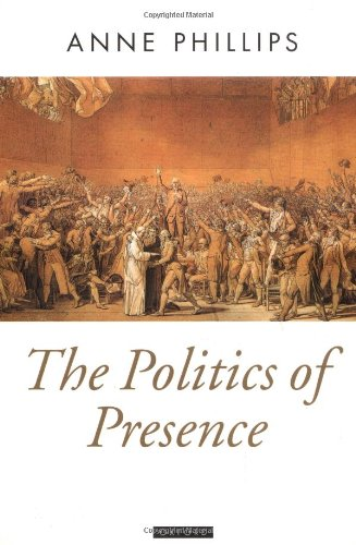 9780198279426: The Politics of Presence (Oxford Political Theory)
