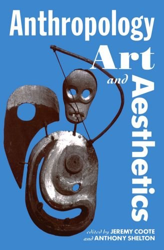 9780198279457: Anthropology, Art, and Aesthetics (Oxford Studies in Social and Cultural Anthropology)
