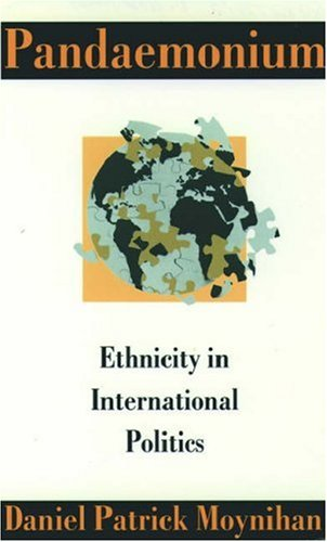 9780198279464: Pandaemonium: Ethnicity in International Politics