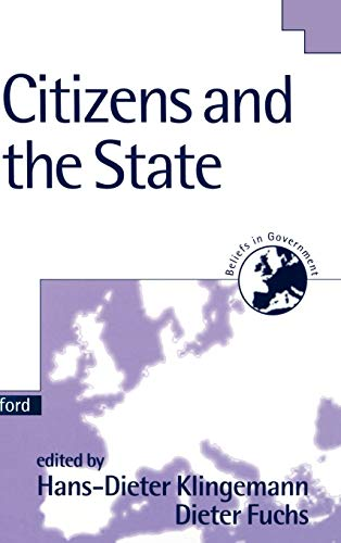 9780198279556: Citizens and the State (Beliefs in Government)