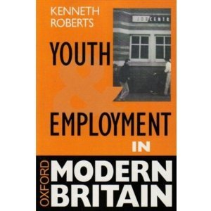 9780198279655: Youth and Employment in Modern Britain (Oxford Modern Britain)