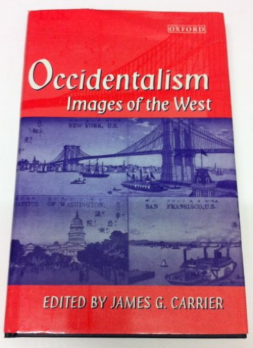 9780198279785: Occidentalism: Images of the West