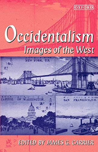 9780198279792: Occidentalism: Images of the West
