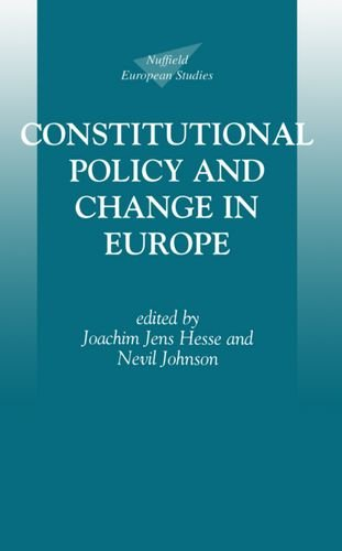 9780198279914: Constitutional Policy and Change in Europe