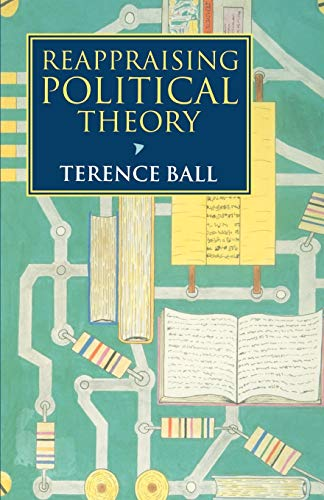 9780198279952: Reappraising Political Theory: Revisionist Studies in the History of Political Thought