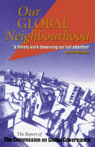 9780198279976: Our Global Neighborhood: The Report of the Commission on Global Governance