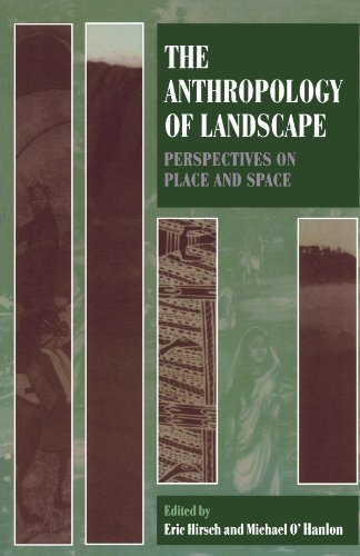 9780198280101: The Anthropology of Landscape: Perspectives on Place and Space (Oxford Studies in Social and Cultural Anthropology)