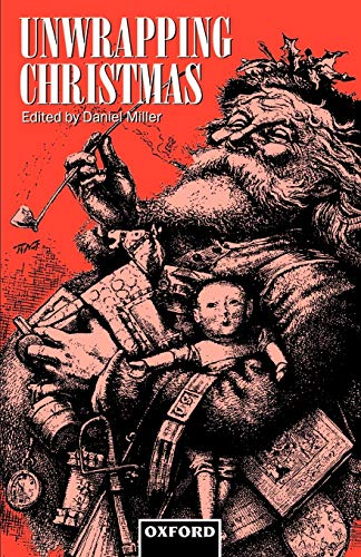 9780198280668: Unwrapping Christmas (Oxford Studies in Social and Cultural Anthropology - Cultural Forms)