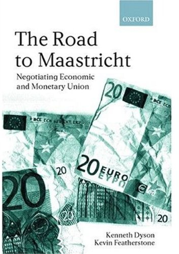 9780198280774: The Road to Maastricht: Negotiating Economic and Monetary Union