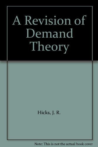 9780198281108: A Revision of Demand Theory