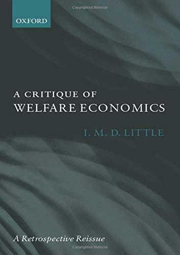 9780198281191: A Critique of Welfare Economics