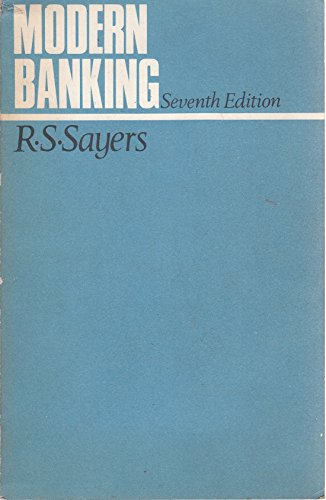 Modern Banking: Sayers, R.S.
