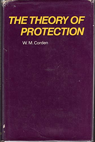 The Theory of Protection: Corden, W. M