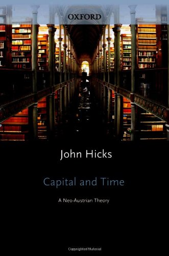 9780198281795: Capital and Time: A Neo-Austrian Theory