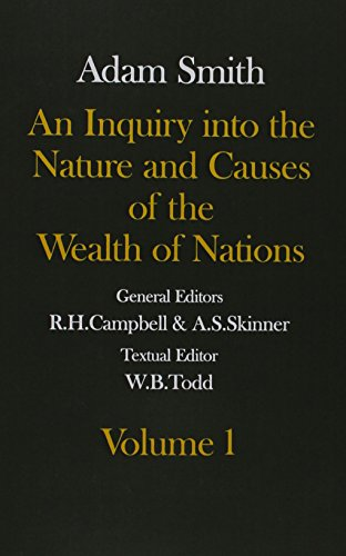9780198281849: The Glasgow Edition of the Works and Correspondence of Adam Smith: Volume I and II An Inquiry into the Nature and Causes of the Wealth of Nations: ... and Causes of the Wealth of Nations Vol 2