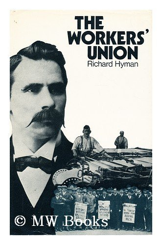 9780198282525: Workers' Union, 1898-1929