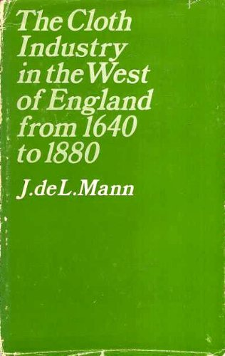 9780198282556: Cloth Industry in the West of England from 1640-1880