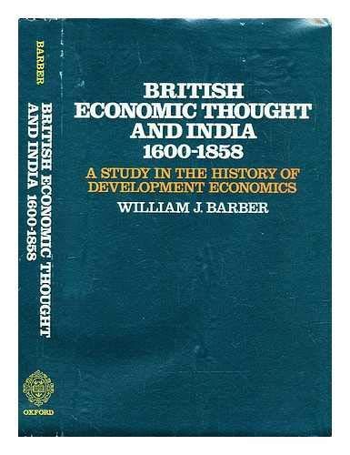 9780198282655: British Economic Thought and India, 1600-1858