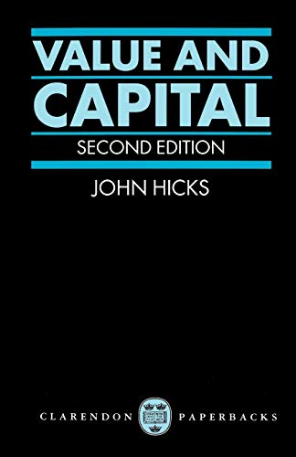 9780198282693: Value and Capital: An Inquiry into some Fundamental Principles of Economic Theory