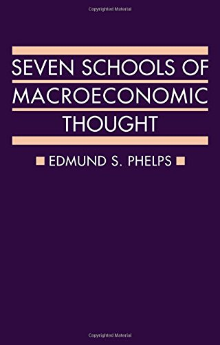 9780198283331: Seven Schools of Macroeconomic Thought: The Arne Ryde Memorial Lectures