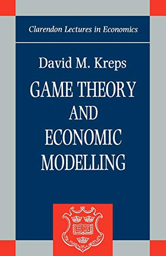 9780198283812: Game Theory and Economic Modelling (Clarendon Lectures in Economics)