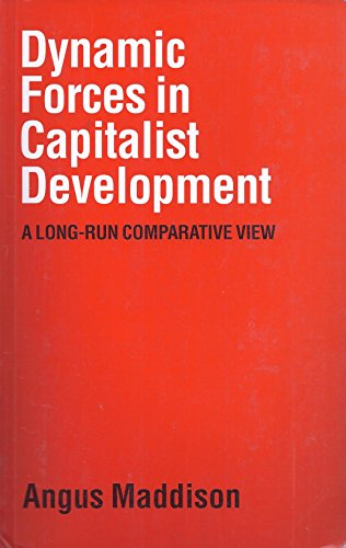 9780198283980: Dynamic Forces in Capitalist Development: A Long-run Comparative View