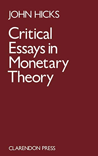 9780198284239: Critical Essays in Monetary Theory