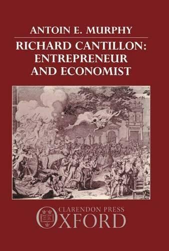 9780198285359: Richard Cantillon: Entrepreneur and Economist