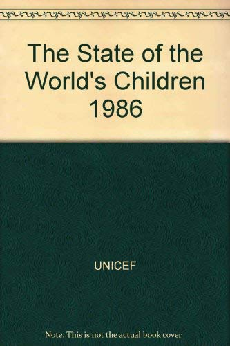 The State of The World's Children 1986