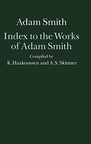 9780198285663: Index to the Works of Adam Smith (Glasgow Edition of the Works of Adam Smith)