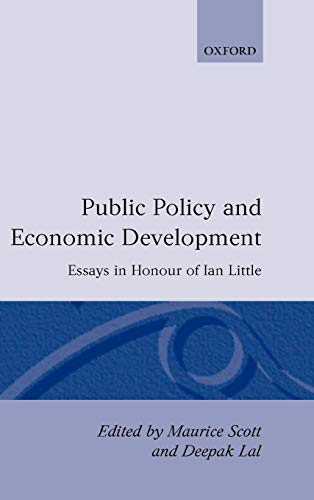 9780198285823: Public Policy and Economic Development: Essays in Honor of Ian Little