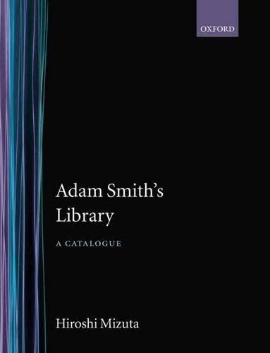 Adam Smith's Library: A Catalogue
