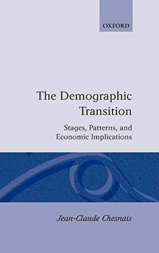 9780198286592: The Demographic Transition: Stages, Patterns, and Economic Implications