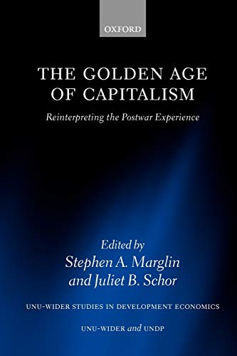 9780198287414: The Golden Age of Capitalism: Reinterpreting the Postwar Experience (WIDER Studies in Development Economics)